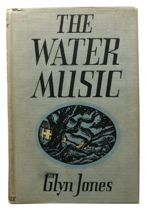 The WATER MUSIC And Other Stories. Glyn Jones