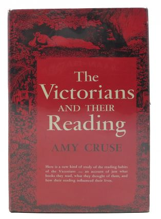 The VICTORIANS And Their READING. Amy Cruse