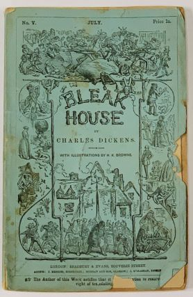 BLEAK HOUSE. No. V. July. Price 1s. Charles Dickens