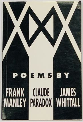XXX Poems. Frank Manley, Claude Paradox, James Whittall