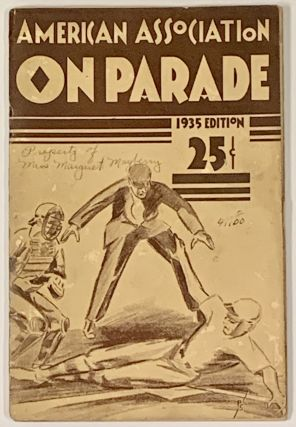 AMERICAN ASSOCIATION On PARADE. 1935 Edition. Baseball History, Fred P. - Compiler Hutchinson