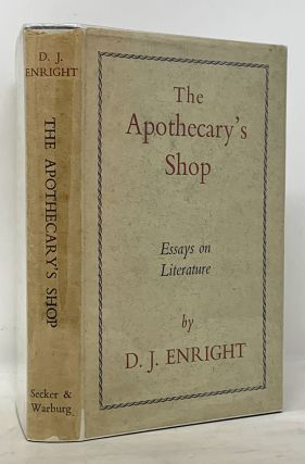 The APOTHECARY'S SHOP. Essays on Literature. D. J. Enright