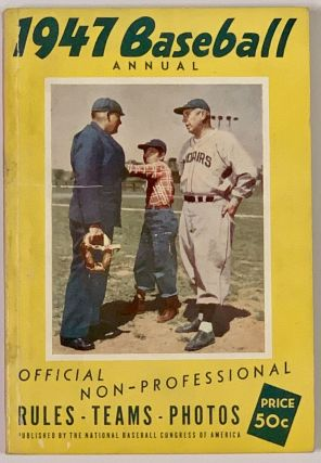 1947 BASEBALL ANNUAL. Official Non - Professional.; Rules • Teams • Photos 50¢. Baseball...