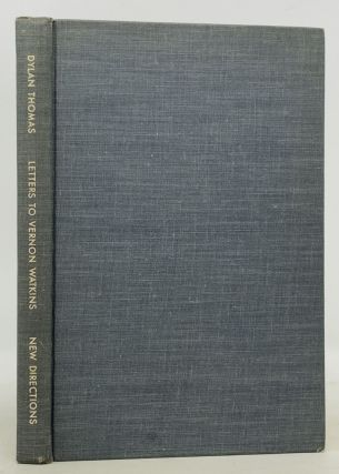DYLAN THOMAS Letters to Vernon Watkins.; Edited with an Introduction by Vernon Watkins. Dylan ....