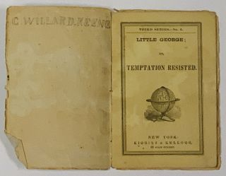 LITTLE GEORGE; or, Temptation Revisited. Third Series. - No. 4. Children's Chapbook