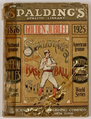 SPALDING'S OFFICIAL BASE BALL GUIDE. The National League Golden Jubilee Issue. 1925.;...