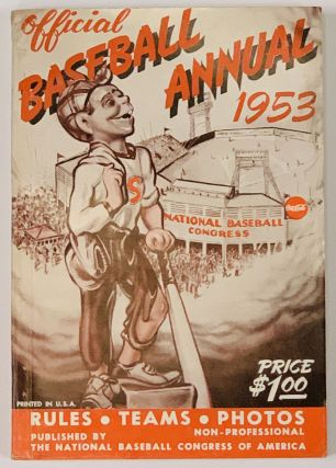 OFFICIAL BASEBALL ANNUAL. 1953. Non - Professional; Rules • Teams • Photos Price $100....