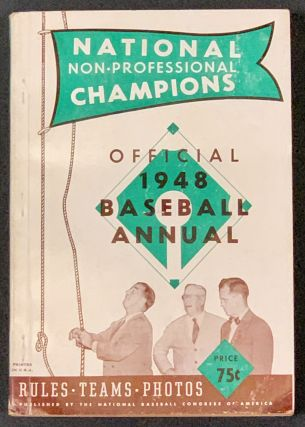 OFFICIAL 1948 BASEBALL ANNUAL. National Non - Professional Champions; Rules • Teams • Photos...