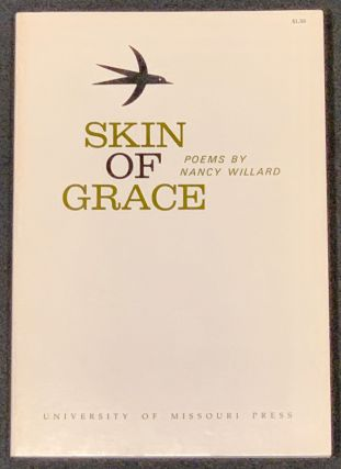 SKIN Of GRACE. Nancy Willard