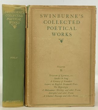 SWINBURNE'S COLLECTED POETICAL WORKS. Volume I. Volume II. Algernon Charles Swinburne, 1837 - 1909