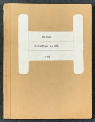 The REACH OFFICIAL AMERICAN LEAGUE BASE BALL GUIDE For 1936.