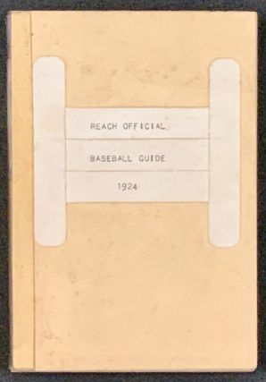 The REACH OFFICIAL AMERICAN LEAGUE BASE BALL GUIDE For 1924.
