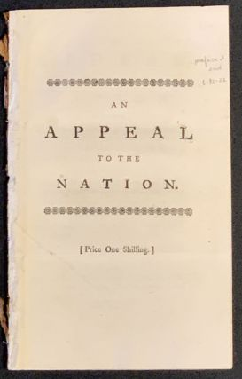 An APPEAL To The NATION. Being a Full and Fair Vindication of Mr. Mordaunt, and other Gentlemen employed in the Conduct of the late Secret Expedition.; In Which Circumstances relating to the Miscarriages of that Affair, are set in a just and satisfactory Light.
