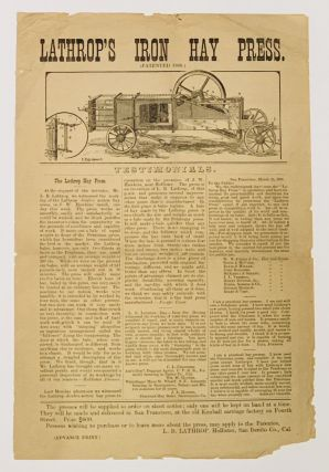 LATHROP'S IRON HAY PRESS. (Patented 1880.). 19th C. Calfornia Advertising Broadside