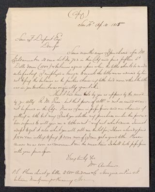 ALs (File Copy). San Fro. Ap. 30. 1855. Samuel Francis - Presumed Addressee. Andrews Du Pont,...