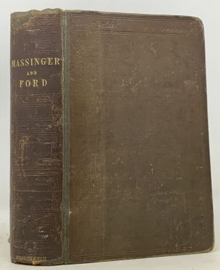 The DRAMATIC WORKS Of MASSINGER And FORD.; With an Introduction, By Hartley Coleridge.
