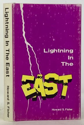 LIGHTNING In The EAST. Howard S. Fisher