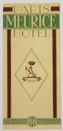 PARIS MEURICE HOTEL. Travel Brochure, F. - Managing Director Schwenter