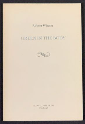 GREEN In The BODY. Robert Winner, b. 1930