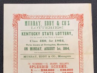 KENTUCKY STATE LOTTERY. For the benefit of the Town of Frankfort, Class 460, for 1864,; To be drawn at Covington, Kentucky, on Monday, August 1st, 1864. Tickets $10 -- Shares in Proportion.