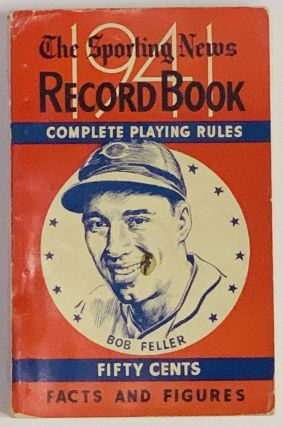 The SPORTING NEWS RECORD BOOK For 1941. Baseball Literature, Ernest J. Flanagan