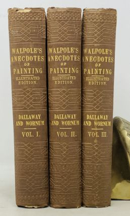 ANECDOTES Of PAINTING In ENGLAND; With Some Account of the Principal Artists; and Incidental...