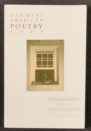 The BEST AMERICAN POETRY 1988. John - Ashbery