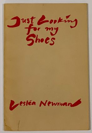 JUST LOOKING For My SHOES. Leslea Newman