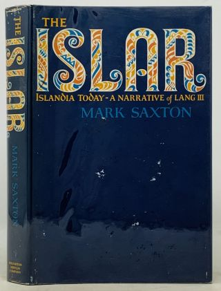 The ISLAR. A Narrative of Lang III. Mark Saxton