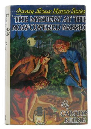 The MYSTERY At The MOSS-COVERED MANSION. The Nancy Drew Mystery Series #18. Carolyn Keene