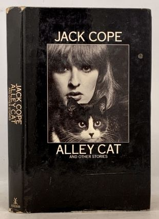 ALLEY CAT And Other Stories. Jack Cope