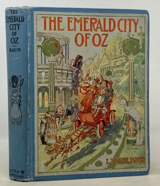 The EMERALD CITY Of OZ. L. Frank Baum, 1856 - 1919