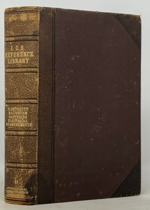 I. C. S. REFERENCE LIBRARY. Electricity and Magnetism. Electrodynamics. Electrical Resistance...