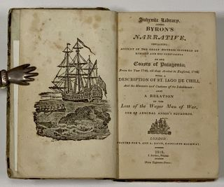 BYRON'S NARRATIVE, CONTAINING ACCOUNT Of The GREAT DISTRESS SUFFERED By HIMSELF And COMPANIONS On...