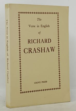 The VERSE In ENGLISH Of RICHARD CRASHAW.; Together with a Critical Chronology Selected from the...