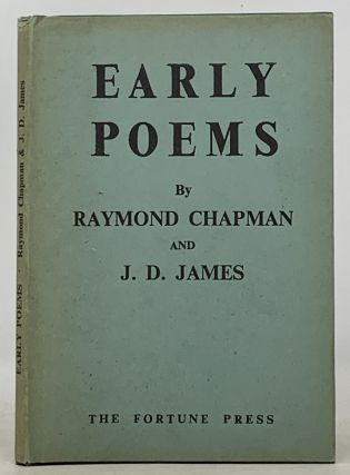 EARLY POEMS. Raymond. James Chapman, J. D