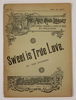 SWEET Is TRUE LOVE. The Arm Chair Library. No. 65. October, 1894.; [also includes] LYDIA. ...