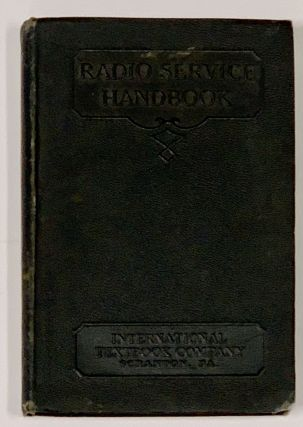 RADIO SERVICE HANDBOOK. Radio Tubes. Antennas. Radio Receivers. Servicing of Radio Receivers....