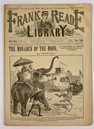 "The MONARCH Of The MOON; or, Frank Reade Jr.'s Exploits In Africa With His Electric ""Thunderer.""...."