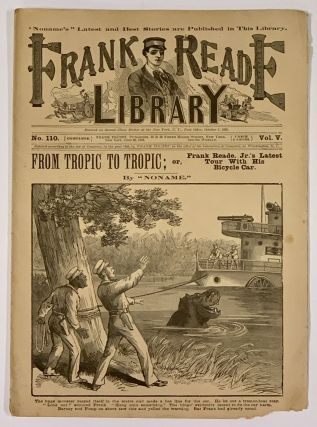 From TROPIC To TROPIC; or, Frank Reade Jr.'s Latest Tour With His Bicycle Car. Frank Reade...