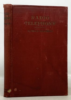 RADIO TELEPHONY. Alfred N. Goldsmith