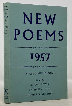 NEW POEMS. 1957. C. Day Lewis, Kathleen Nott, Thomas - Blackburn, Edmund Blunden, Robert Graves,...
