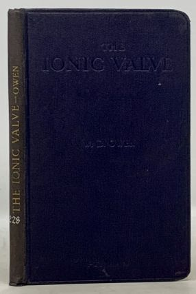 GUIDE To The STUDY Of The IONIC VALVE Showing Its Development and Application to Wireless...