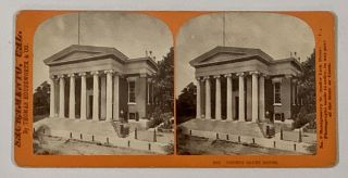SACRAMENTO, CAL. 1071. County Court House. California Stereoview, Thomas Houseworth, 1828 - 1915