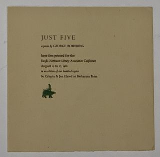 JUST FIVE. A Poem.; Printed for the Pacific Northwest Librarian Association Conference August 25...