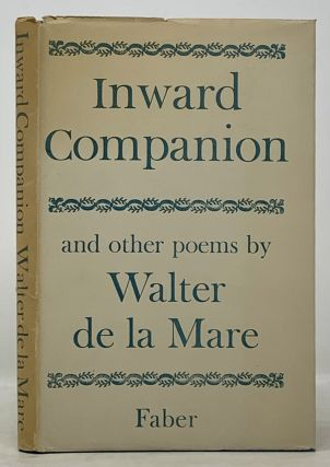 INWARD COMPANION Poems. Walter De La Mare, 1873 - 1956