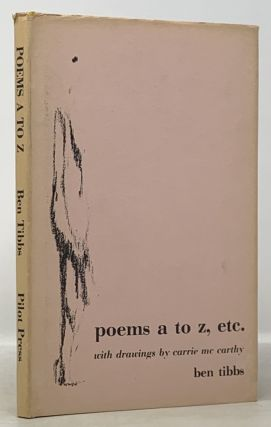 POEMS A To Z, Etc. Ben Tibbs