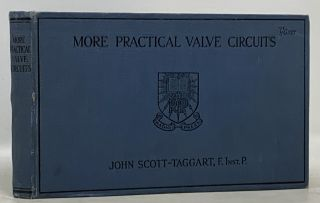 MORE PRACTICAL VALVE CIRCUITS. John Scott-Taggart