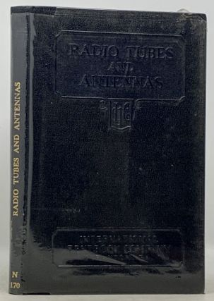 RADIO TUBES And ANTENNAS. H. H. Beverage, Harry F. Dart