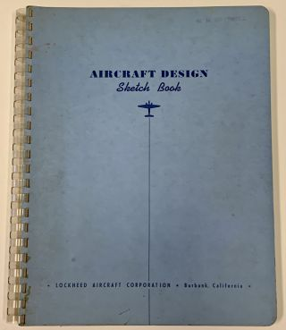 AIRCRAFT DESIGN SKETCH BOOK. US Aviation History, W. M. - Former Owner Cattrell